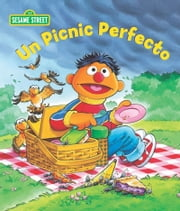 Un Picnic Perfecto (Sesame Street Series) ebook by Sarah Albee,Tom Brannon