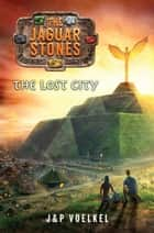The Lost City ebook door J&P  Voelkel