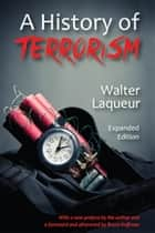 A History of Terrorism - Expanded Edition ebook by Andrew White