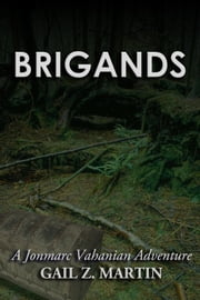 Brigands ebook by Gail Z. Martin