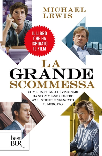 La grande scommessa ebook by Michael Lewis