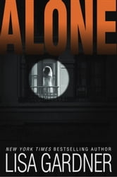 Alone - A Detective D. D. Warren Novel ebook by Lisa Gardner