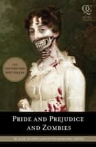 Pride and Prejudice and Zombies ebook by Jane Austen, Seth Grahame-Smith