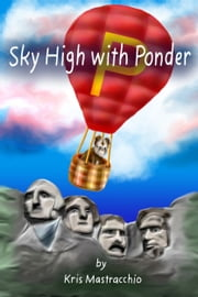 Sky High with Ponder ebook by Kris Mastracchio