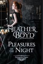 Pleasures of the Night ebook by
