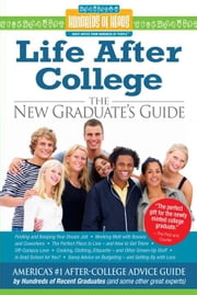 Life After College ebook by Hundreds of Heads,Nadia Bilchik,Ricki Frankel,R. D. Norton
