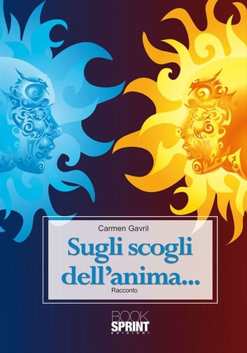 Sugli scogli dell'anima ebook by Carmen Gravil