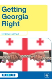 Getting Georgia Right ebook by Svante Cornell