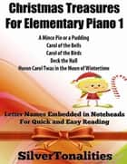 Christmas Treasures for Elementary Piano 1 ebook by Silver Tonalities