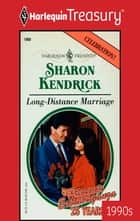 Long-Distance Marriage ebook by Sharon Kendrick