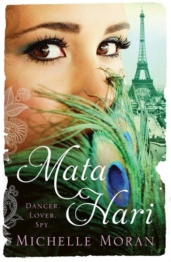 Mata Hari ebook by Michelle Moran