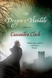 The Dragon of Handale - A Mystery ebook by Cassandra Clark