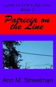Patricia on the Line ebook by Ann M Streetman