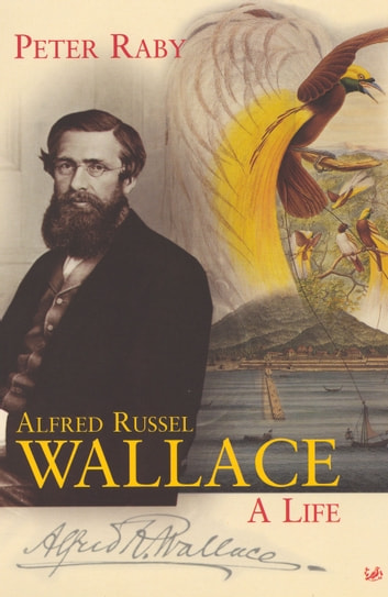 Alfred Russel Wallace ebook by Peter Raby