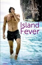 Island fever eBook by Helena Hunting