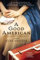 A Good American eBook par Alex George