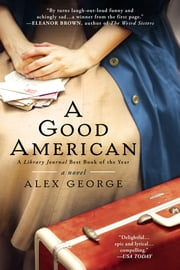 A Good American ebook by Alex George