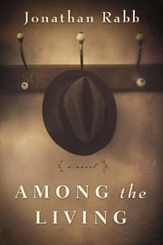 Among the Living ebook by Jonathan Rabb