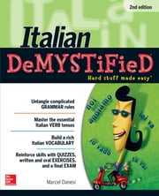 Italian DeMYSTiFieD, Second Edition ebook by Marcel Danesi