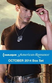 Harlequin American Romance October 2014 Box Set - The Cowboy SEAL\The Texan's Surprise Son\His Favorite Cowgirl\A Rancher's Redemption ebook by Laura Marie Altom,Cathy McDavid,Leigh Duncan,Ann Roth