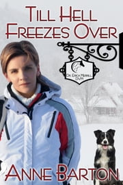 Till Hell Freezes Over ebook by Anne Barton