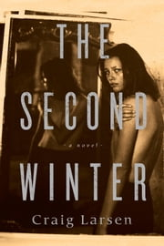 The Second Winter ebook by Craig Larsen