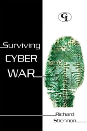 Surviving Cyberwar ebook by Richard Stiennon