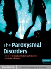 The Paroxysmal Disorders ebook by Bettina Schmitz,Barbara Tettenborn,Donald L. Schomer
