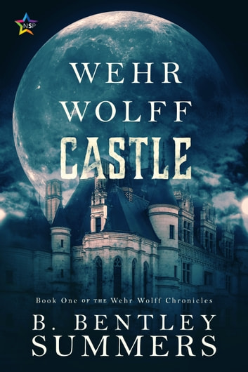Wehr Wolff Castle ebook by B. Bentley Summers