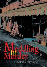Meddling in Murder ebook by Carol Howell