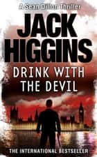 Cold harbour ebook by jack higgins 9780007290307 rakuten kobo drink with the devil sean dillon series book 5 ebook by jack higgins fandeluxe Document