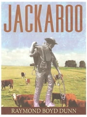 Jackaroo ebook by Raymond Boyd Dunn