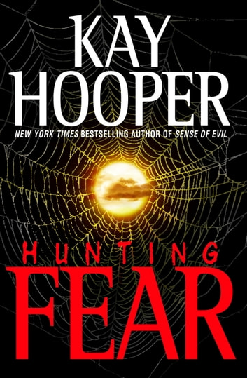 Hunting Fear - A Bishop/Special Crimes Unit Novel ebook by Kay Hooper