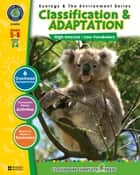 Classification & Adaptation Gr. 5-8 ebook by Angela Wagner
