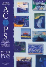 Year Book 1990: Advisory Committee on Pollution of the Sea ebook by Dent, Patricia