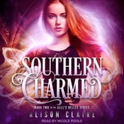 Southern Charmed audiobook by Alison Claire