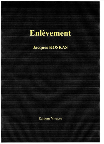 Enlèvement - Nouvelle eBook by jacques koskas