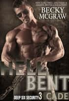 Hell Bent ebook by Becky McGraw