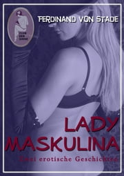Lady Maskulina ebook by Ferdinand von Stade