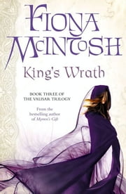 King's Wrath ebook by Fiona McIntosh