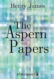 The Aspern Papers ebook by Henry James