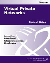 "Virtual Private Networks ebook by Bates, Regis ""Bud"" J"