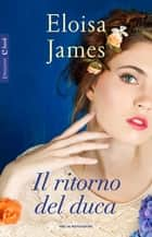 Il ritorno del duca ebook by Eloisa James, Berta Smith-Jacob
