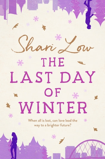 The Last Day of Winter ebook by Shari Low