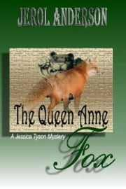 The Queen Anne Fox ebook by Jerol Anderson