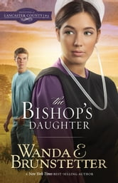 The Bishop's Daughter ebook by Wanda E. Brunstetter