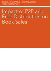 Impact of P2P and Free Distribution on Book Sales ebook by Brian O'Leary