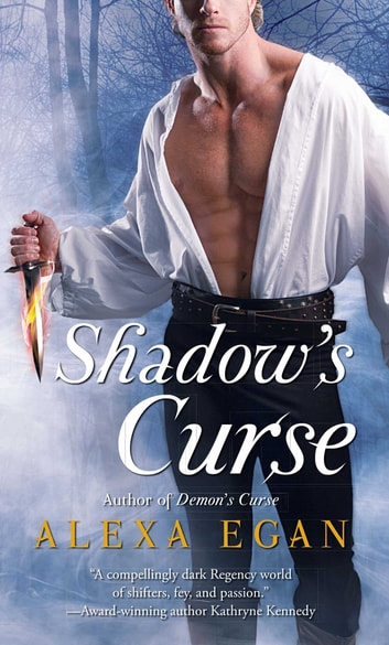 Shadow's Curse eBook by Alexa Egan