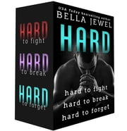 Hard: Hard to Fight, Hard to Break, Hard to Forget ebook by Bella Jewel