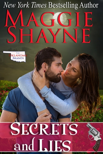 Secrets and Lies ebook by Maggie Shayne